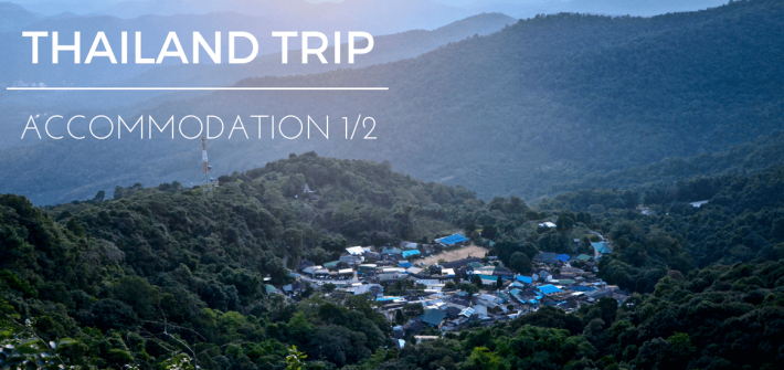 Lost Globetrotter-Thailand trip-Accommodation-001